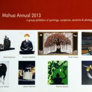Mahua Annual 2013 – A group exhibition